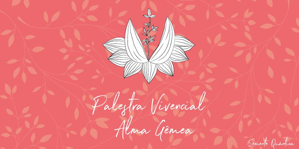 Palestra Vivencial - Alma Gêmea
