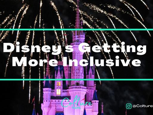 Disney's Getting More Inclusive