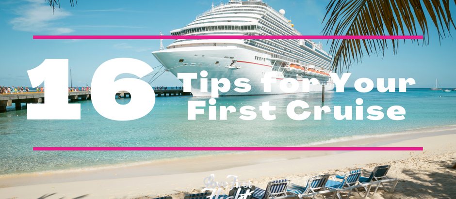16 Tips for Your First Cruise