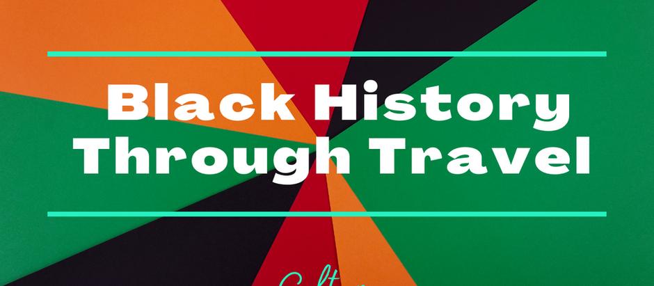 Black History Through Travel