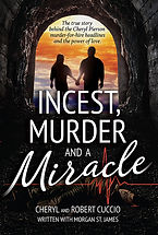 Incest, Murder, and a Miracle