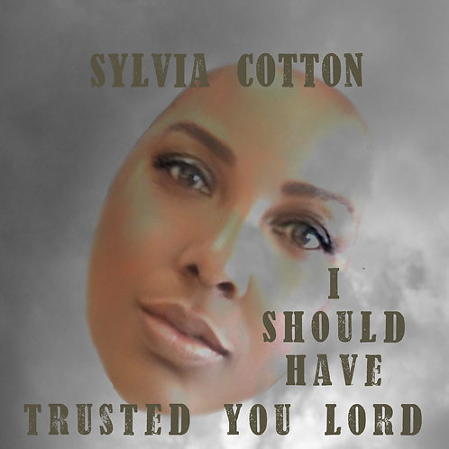I Should Have Trusted You Lord