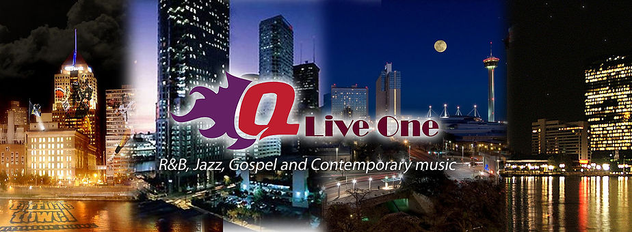 Q Live One, R & B, Jazz, Gospel and Contemporary Music