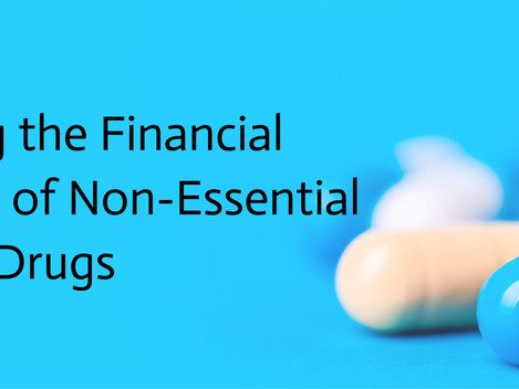 Avoiding the Financial Side-Effects of Non-Essential Drugs