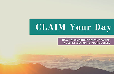 CLAIM Your Day Graphic.jpg