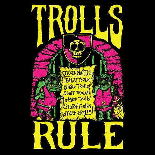 Trolls Rule! Shirt