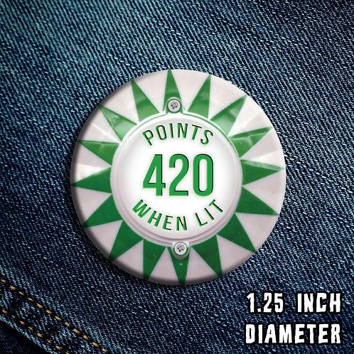 420 When Lit Button