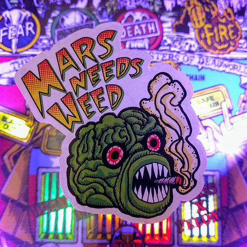 Mars Needs Weed Sticker