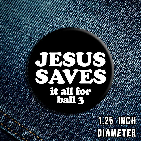 Jesus Saves Button