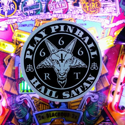 Play Pinball and Hail Satan Large Sticker