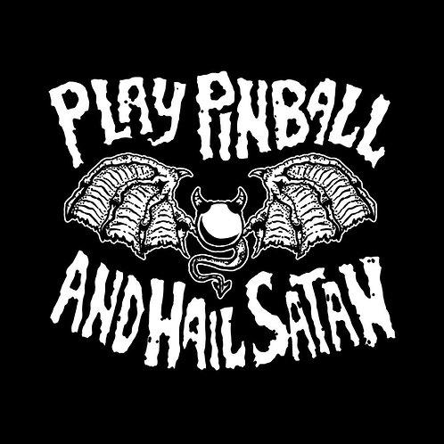 Play Pinball and Hail Satan Shirt