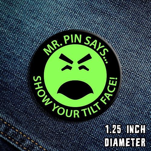Mr. Pin Tilt Face Button