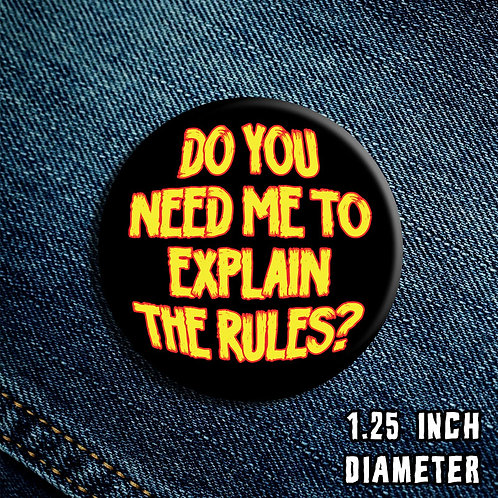 Explain the Rules Button