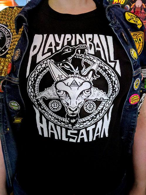 Play Pinball and Hail Satan Shirt v6.66