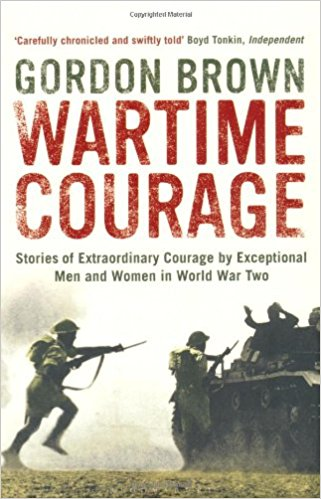 Wartime Courage by Gordon Brown