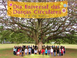 14 de Março - Dia Universal das Danças Circulares 🎡🎯💃