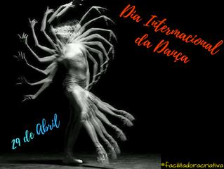 ✨29 de Abril💃 Dia Internacional da Dança