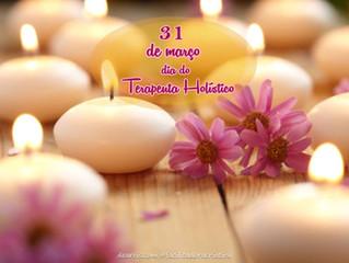 Dia Estadual do Terapeuta Holístico