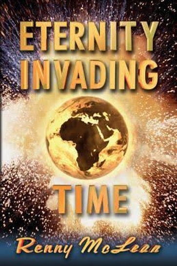 Eternity Invading Time Dr Renny McLean