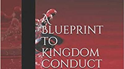 Honor A Blueprint to Kingdom Conduct