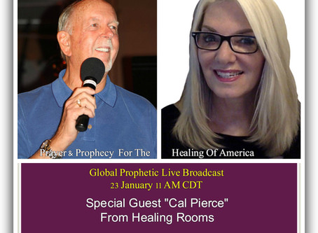 Cal Pierce On Global Prophetic Live 23 Jan