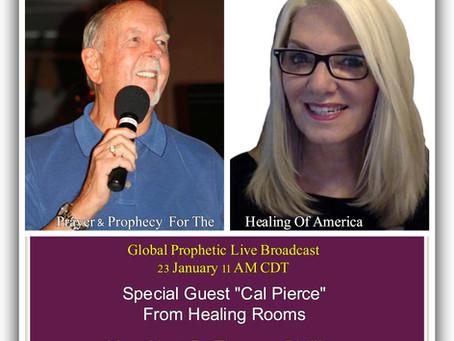 Cal Pierce On Global Prophetic Live 23 Jan