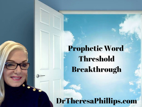 'Threshold And Breakthrough'  Dr Theresa Phillips (Video Blog)