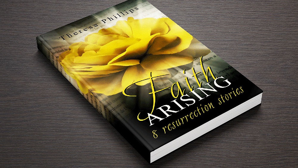 Faith Arising Real Stories Of Ressurection