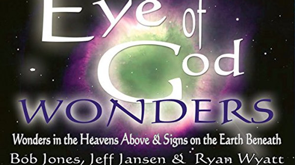 Eye of God Bob Jones Jeff Jansen Ryan Wyatt