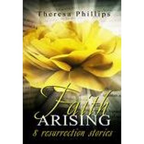 Faith Arising 8 Resurrections