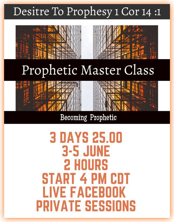 Prophetic Master Class Is June 3-5