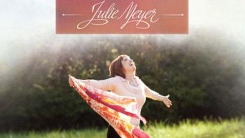 God is Alive   Julie Meyer