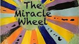 The Miracle Wheel