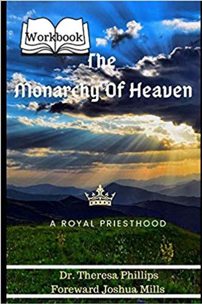 Monarchy Of Heaven Workbook
