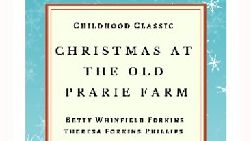 Christmas At The Old Prairie Farm