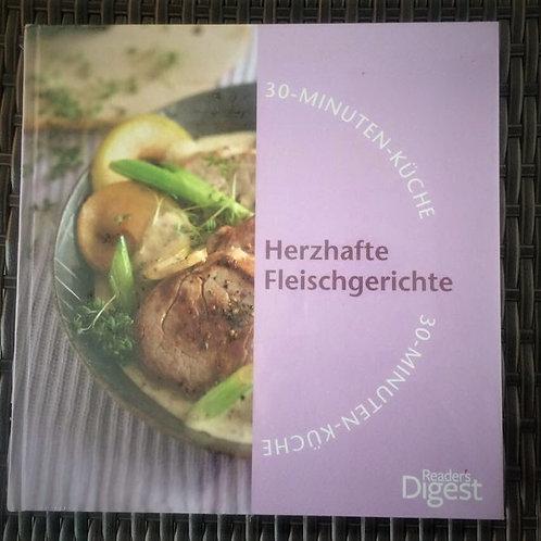 HERZHAFTE FLEISCHGERICHTE KOCHBUCH 30 - MINUTEN - KÜCHE