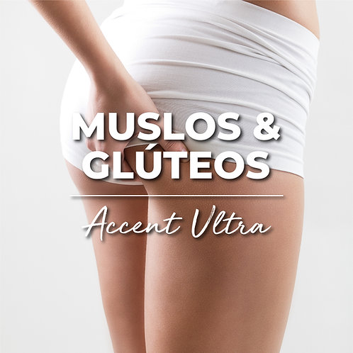 Muslos & Glúteos | Accent Ultra