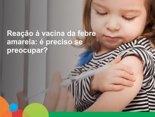 Reação a vacina da febre amarela