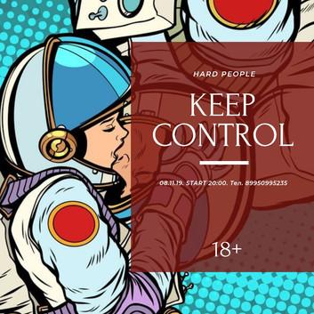 """08.11.19. Закрытая вечеринка """"Keep Control"""""""