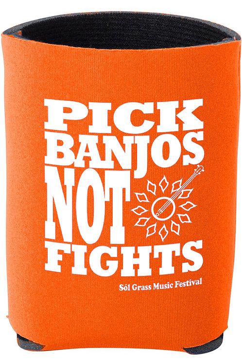 Pick Banjos Not Fights Koozie