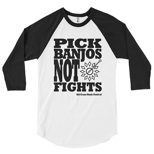 Pick Banjos Not Fights Shirt