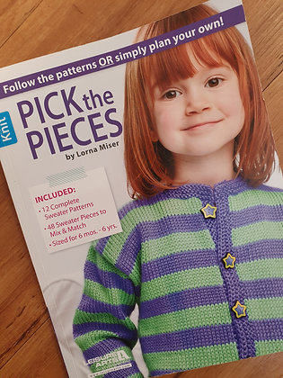 Pick the Pieces by Lorna Miser