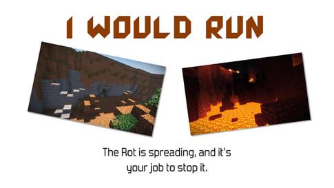 I Would Run
