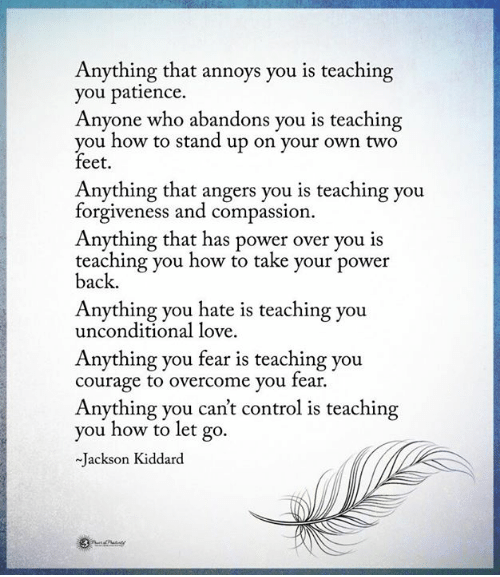 anything-that-annoys-you-is-teaching-you