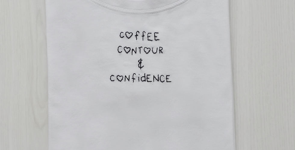 Coffee, Contour & Confidence Hand Embroidered T-Shirt
