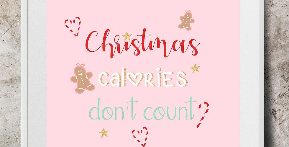Christmas Calories Don't Count Art Print