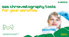 Gas Chromatography tools for your workflow