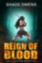 4 - Reign of Blood (Book 4).jpg