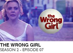 THE-WRONG-GIRL-SEASON-2-EPISODE-07