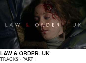 LAW-&-ORDER-UK-TRACKS-PART-1